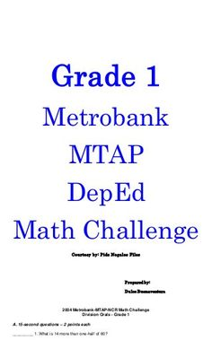 Grade 1 Metrobank MTAP DepEd Math Challenge Courtesy by: Pids Nogales Files Prepared by: Dulce Buenaventura 2004 Metrobank. Division, Math Challenge, 1st Grade Worksheets, Grade 1, Teaching Resources, Challenges, Ava, Buenaventura, First Grade Worksheets