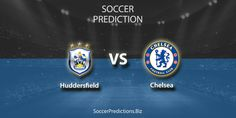 Huddersfield vs Chelsea England Premier League match prediction, betting tip analysis Football Predictions, Soccer Match, Premier League Matches, Chelsea, Join, App, Group, Apps, Chelsea Fc
