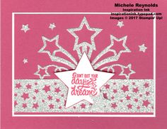 Designer Tee Star Dreams card.  Uses Stampin' Up! products - Designer Tee Stamp Set, Glimmer Paper, Confetti Stars Border Punch, Stars Framelits, and Star Burst Edgelits.  Measurements and directions on my blog.  By Michele Reynolds, Inspiration Ink.