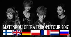 Matenrou Opera comes to Europe this summer! Tickets will be released on February 10th at B7Klan's webpage! MATENROU OPERA EUROPE TOUR JUNE/JULY 2017 Ticket release: February 10th 2017 June 30…