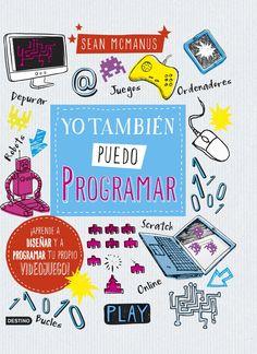 Yo también puedo programar http://aladi.diba.cat/record=b1838536~S9*cat #libro#biblioteca#book#library#llibre