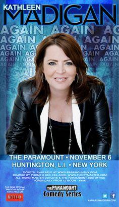 The Paramount Comedy Series Presents: KATHLEEN MADIGAN on Thursday, November 6th!