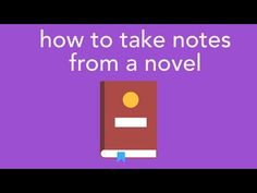 how to take notes from a novel - YouTube