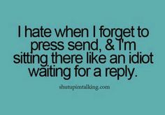 I have done this too!!