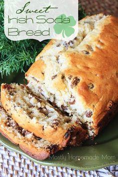 Sweet Irish Soda Bread- yummy recipe for Saint Patrick's Day.