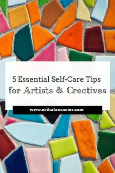 Self-Care Tips for Artists and Creatives- 5 Things I do every week to stay happy and productive as a full-time artist- Blog post + video!   #tipsforartists #bestartblogs #artistproblems #artiststruggles #creativeblock #creativeblockovercoming #selfcareforcreatives