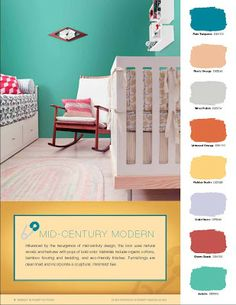 Mad for Mid-Century: Mid-Century Modern Nursery Paint Colors  (not for a nursery, but nice colors)