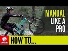 Video: How to Manual Like a Pro   Singletracks Mountain Bike News