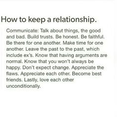 Good relationships are made, they don't just happen.