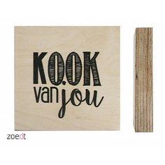 Zoedt Houten blokje met print Kook van jou