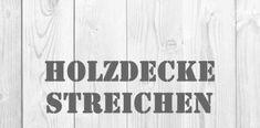 Holzdecke richtig weiß und farbig streichen – Anleitung