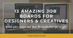 Job boards range from niche to broad, and so do creative designers. Some creative designers prefer the technical aspects of their jobs, while others are much bigger fans of playing with textures and patterns. Not all creative designers are seeking the exact same kind of work, which is why it's impor
