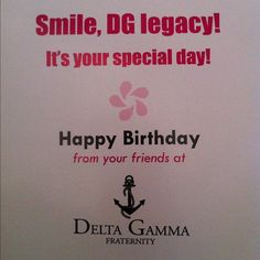 Is your legacy registered with Delta Gamma? If she is, she'll get a birthday card each year! :-)   http://deltagamma.org/content.aspx?audience=friends=Friends/2Why%20DG/legacies.xml