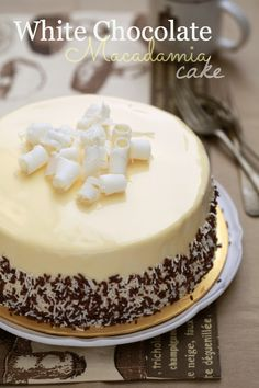WHITE CHOCOLATE CAKE sweet sour Macadamia