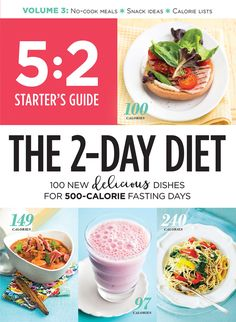 Starter's Guide: The Diet: 100 New Delicious Dishes For Fasting Days 5 2 Diet Recipes 500 Calories, 500 Calories A Day, 500 Calorie Meals, Burn Calories, Dieta Hcg, Menu Dieta, Diet And Nutrition, Child Nutrition, 2 Day Diet