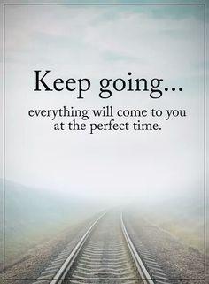 Inspirational Keep Going - ExplorePic