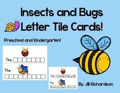 Have fun making insects and bugs letter tile names!Take a PREVIEW PEEK!Included are eleven insects and bugs letter tile cards.bee, fly, butterfly, grub, worm, ladybug, snail, slug, ant, spider, andbeetleUse tiles that you have purchased or made for this l