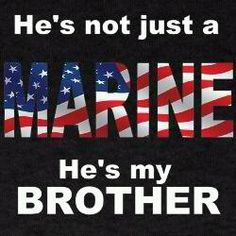 My brother is a Jarhead! Thank god for marines! OORAH!