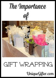 The Importance of Gift Wrapping - Unique Gifter