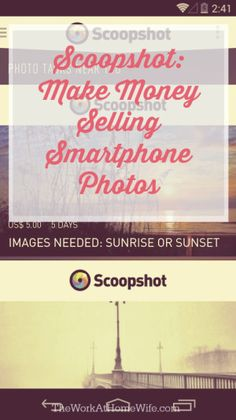 Make Money Selling Photos from Your Smartphone #workathome #photography