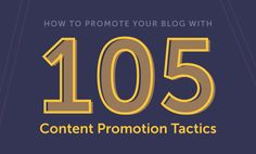 How To Promote Your #Blog With 105 Tactics http://coschedule.com/blog/how-to-promote-your-blog via CoSchedule #bloggingtips #entrepreneur