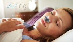 Airing is the world's first hoseless, maskless, battery-powered micro-CPAP machine.