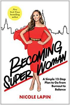 Buy Becoming Super Woman: A Simple Plan to Go from Burnout to Balance by Nicole Lapin and Read this Book on Kobo's Free Apps. Discover Kobo's Vast Collection of Ebooks and Audiobooks Today - Over 4 Million Titles! Success Meaning, Fallen Book, Secret To Success, Personalized Books, It's Meant To Be, Boutique, Bestselling Author, Good Books, How Are You Feeling