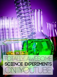 Totally Awesome Science Experiments on YouTube