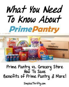 What You Need to Know About Prime Pantry. Check out how you can save time and money!