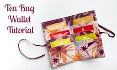 Displacement Activity: Tea bag wallet tutorial with ribbon closing. Small Sewing Projects, Sewing Hacks, Sewing Tutorials, Sewing Crafts, Sewing Patterns, Bag Tutorials, Tape Crafts, Purse Patterns, Couture Main