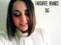 Favourite Brands (TAG)    BeautyFist07