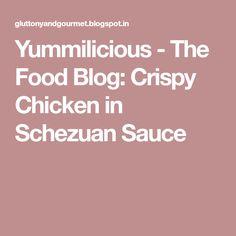 Crispy Chicken in Schezuan Sauce Crispy Chicken, Fried Chicken, Chicken Slices, Noodles, Stuffed Peppers, Recipes, Blog, Chicken Flatbread, Macaroni