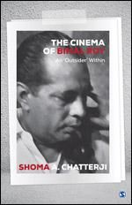CINEMA OF BIMAL ROY: AN 'OUTSIDER' WITHIN