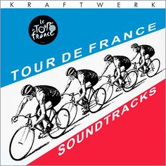 Kraftwerk - Tour De France Soundtracks at Discogs