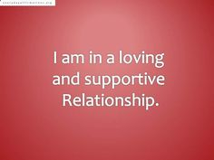 Affirmations for Relationships, Love Affirmations