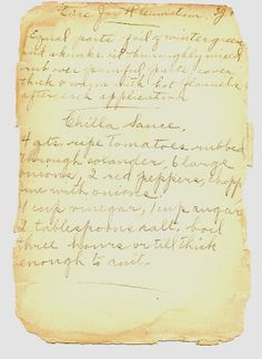 "An 1800's cure for rheumatism and a recipe for ""chilla sauce"". (from http://ayearintheheritagegardens.blogspot.com/)"