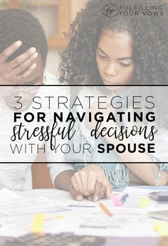 Are you and your spouse facing some stressful decisions? Come see these 3 strategies for navigating stressful decisions with your spouse. via @carliekercheval