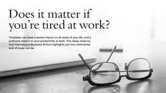Effects of Sleep-Deprivation at Work