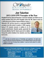 Wingate University School of Pharmacy: Joe Talarico 2013-2014 IPPE Preceptor of the Year. (As seen in the SPRING 20Ways 2015 Publication)