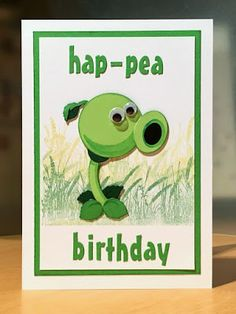 Squirrel's nuts: Plants Vs Zombies Peashooter birthday card with a terrible pun.