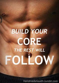 Build your core