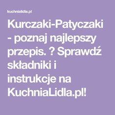 Kurczaki-Patyczaki - poznaj najlepszy przepis. ⭐ Sprawdź składniki i instrukcje na KuchniaLidla.pl!