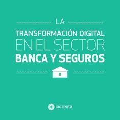 La transformación digital en el sector banca y seguros. El futuro de la industria pasa por la digitalización. #banca #seguros #ebook #libro #learning #transformación #digital #retos #marketing #online #insurance #cover #portada #assicurazioni