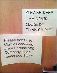 "Two things: Comic Sans + all caps = double jeopardy; the ""c"" in company should be lowercase and there's no need to capitalize ""lemonade stand"" as it's not a proper noun. // That's insulting to lemonade stands. My mom used to make beautiful hand-lettered signs for my lemonade stands."