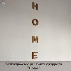 """Κυριακή στο σπίτι...: Διακοσμώντας με ξύλινα γράμματα """"Home"""" [Project 69]"""