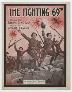 """""""The Fighting 69th,"""" 1918 by Jerome J. McCuen and Everett J. Evans. #sheetmusic #WWI #VeteransDay"""