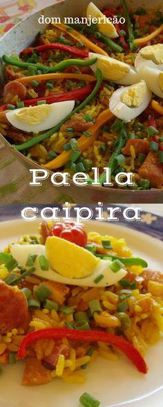 Paella caipira versão tupiniquim do famoso prato espanhol! Se é bom? Com certeza, conheca!