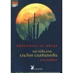 Aprendiza De Bruja Mi Vida Con Carlos Castaneda