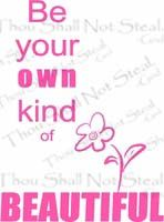 Wall Quotes Be Your Own Kind of Beautiful Wall Quote