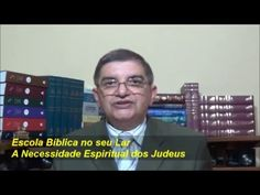 A Necessidade Espiritual dos Judeus - Escola Bíblica no seu Lar - EBDWeb